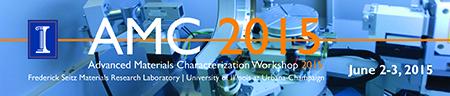 Advanced Materials Characterization Workshop 2015